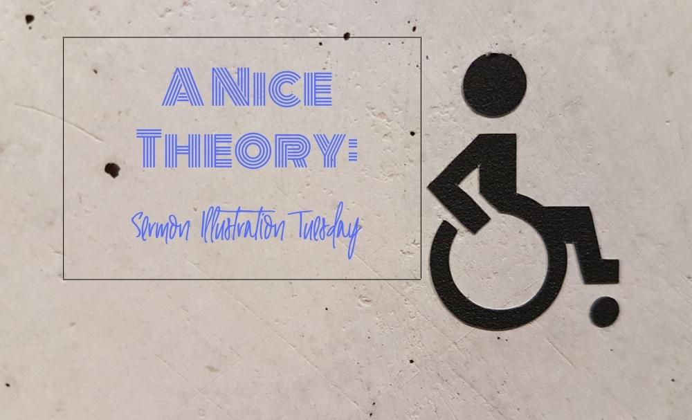 A Nice Theory: Sermon Illustration Tuesday