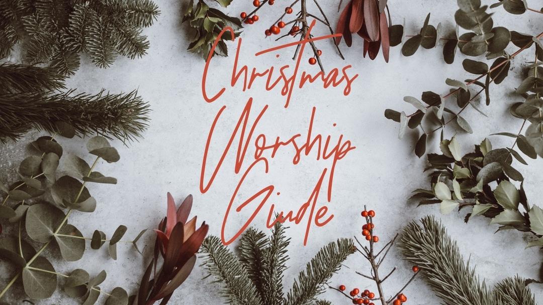 Christmas Worship Guide 2019